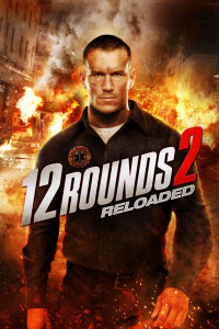 "Poster for the movie ""12 Rounds 2: Reloaded"""