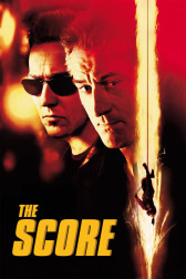 "Poster for the movie ""The Score"""