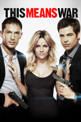 "Poster for the movie ""This Means War"""