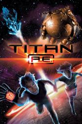 "Poster for the movie ""Titan A.E."""