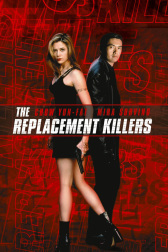 """Poster for the movie """"The Replacement Killers"""""""