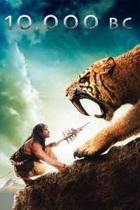 "Poster for the movie ""10,000 BC"""