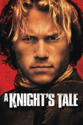 """Poster for the movie """"A Knight's Tale"""""""
