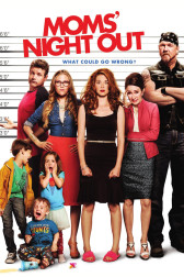 "Poster for the movie ""Moms' Night Out"""