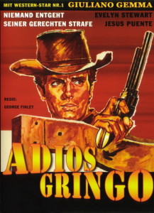 """Poster for the movie """"Adiós Gringo"""""""