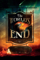 """Poster for the movie """"The World's End"""""""