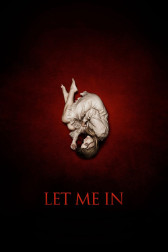 "Poster for the movie ""Let Me In"""