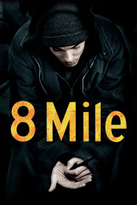 """Poster for the movie """"8 Mile"""""""