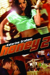 "Poster for the movie ""Honey 2"""
