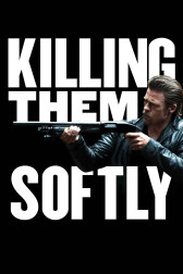 "Poster for the movie ""Killing Them Softly"""
