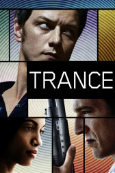 "Poster for the movie ""Trance"""
