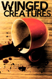"Poster for the movie ""Winged Creatures"""