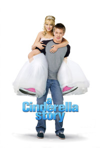 "Poster for the movie ""A Cinderella Story"""