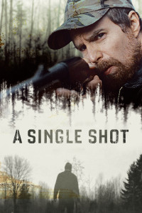 "Poster for the movie ""A Single Shot"""