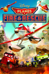 """Poster for the movie """"Planes: Fire & Rescue"""""""