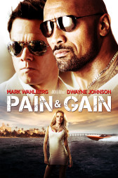 "Poster for the movie ""Pain & Gain"""