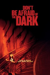"Poster for the movie ""Don't Be Afraid of the Dark"""