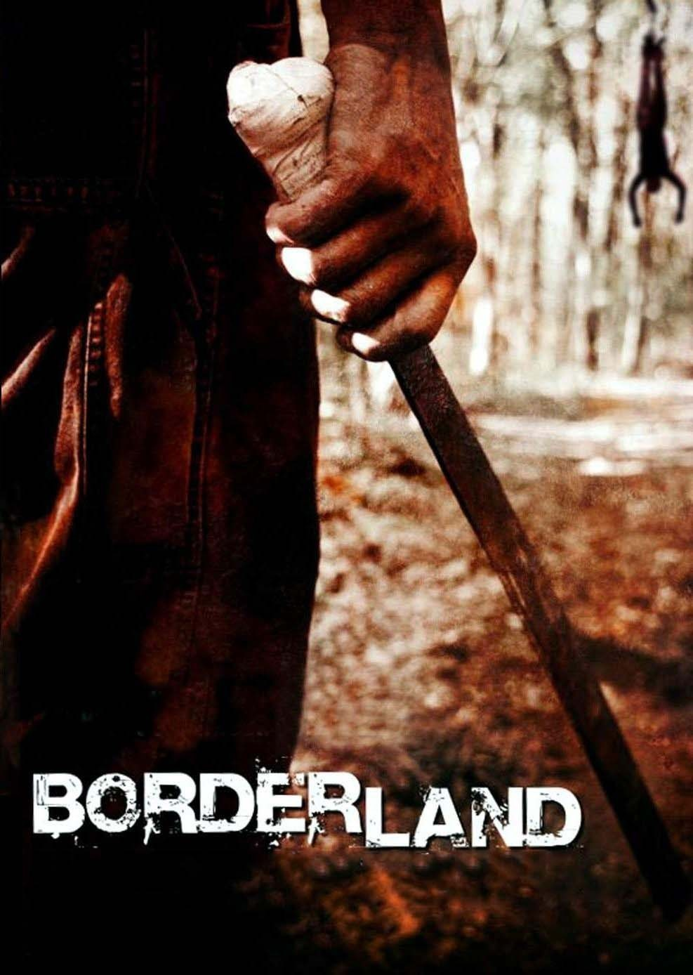 "Poster for the movie ""Borderland"""
