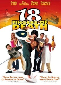 "Poster for the movie ""18 Fingers of Death!"""