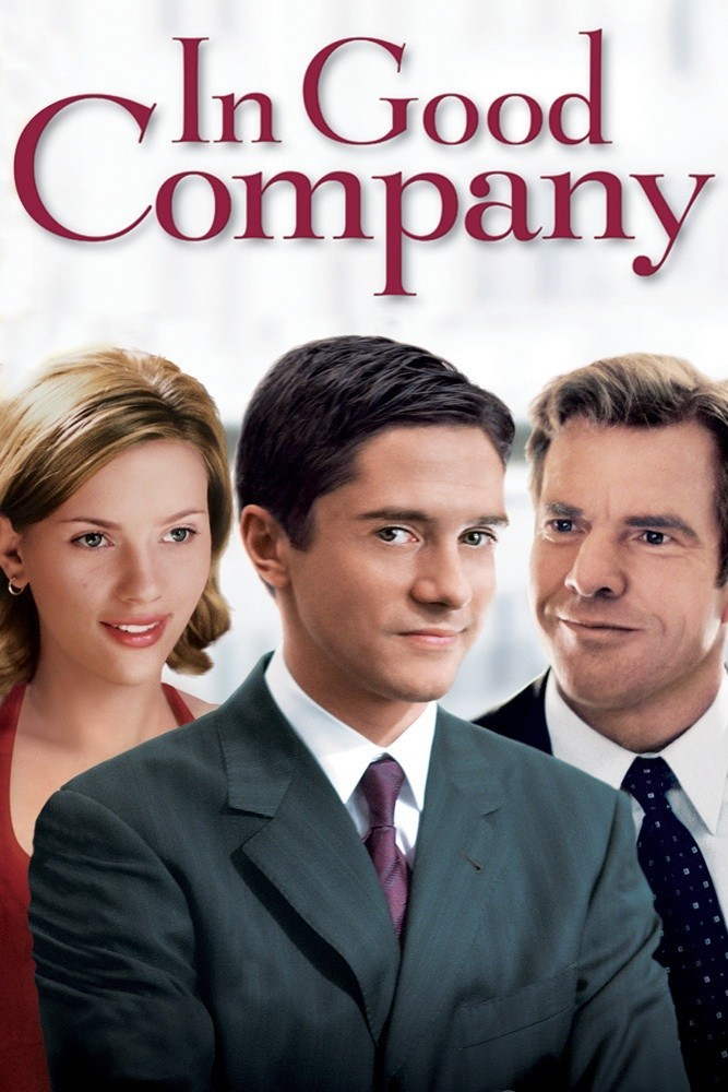 """Poster for the movie """"In Good Company"""""""