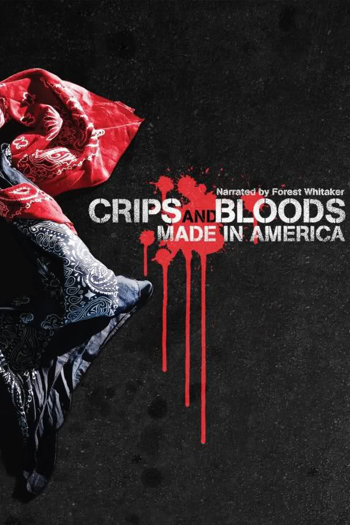 "Poster for the movie ""Crips and Bloods: Made in America"""