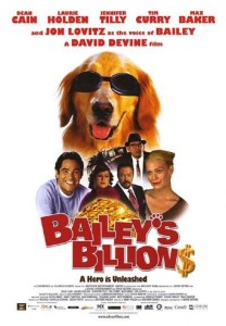 "Poster for the movie ""Bailey's Billion$"""