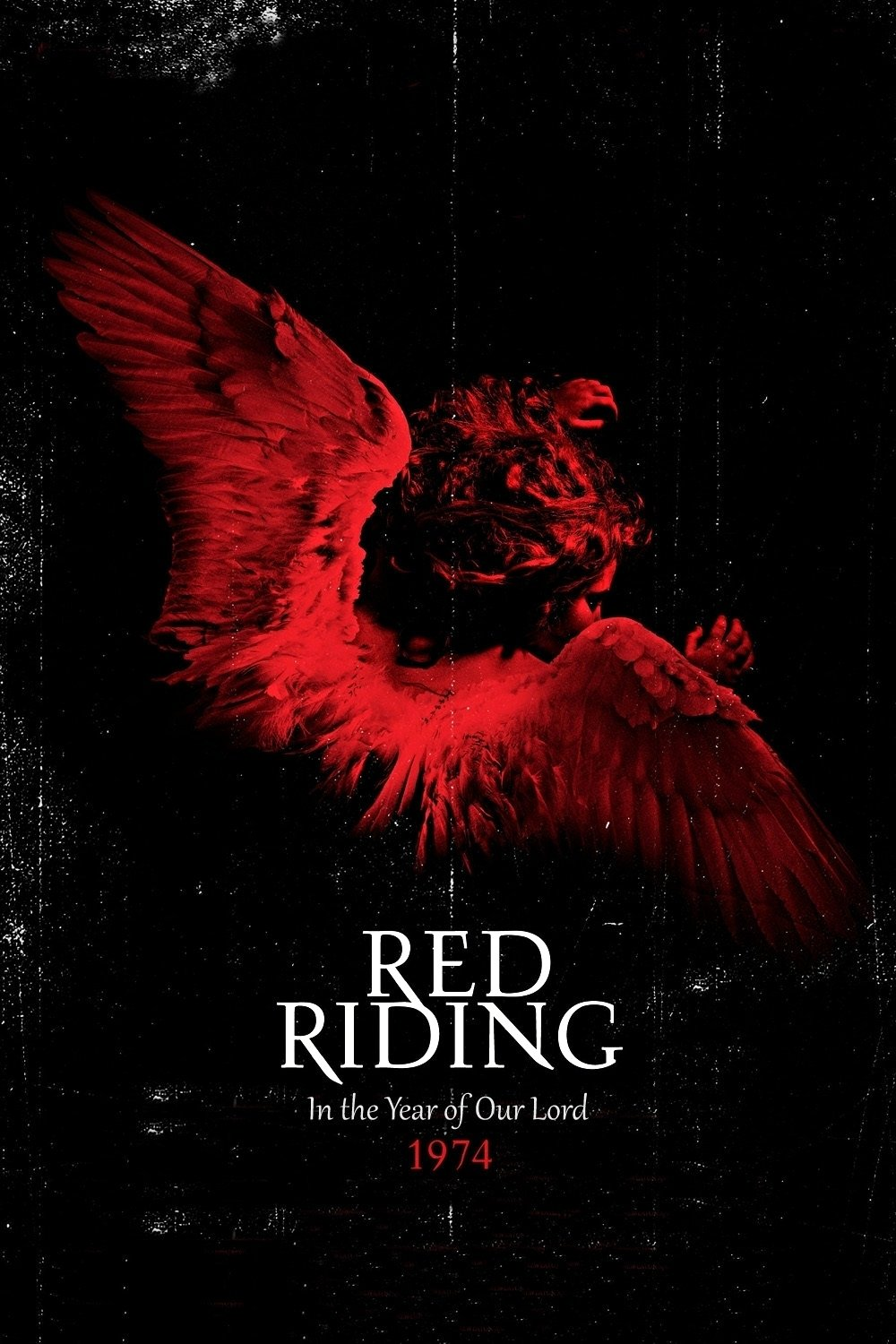 """Poster for the movie """"Red Riding: In the Year of Our Lord 1974"""""""