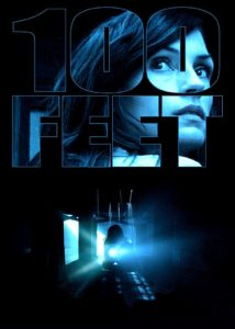 "Poster for the movie ""100 Feet"""