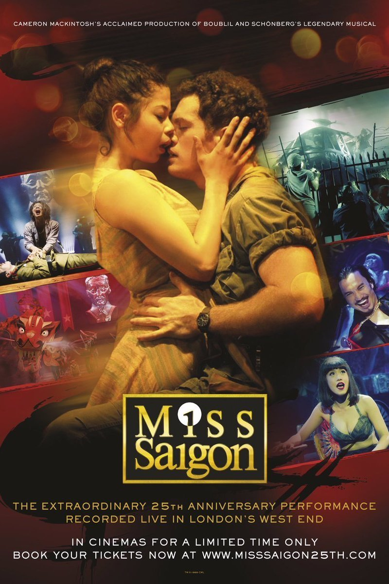 "Poster for the movie ""Miss Saigon: The 25th-Anniversary Performance"""