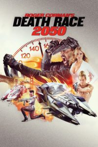 "Poster for the movie ""Death Race 2050"""