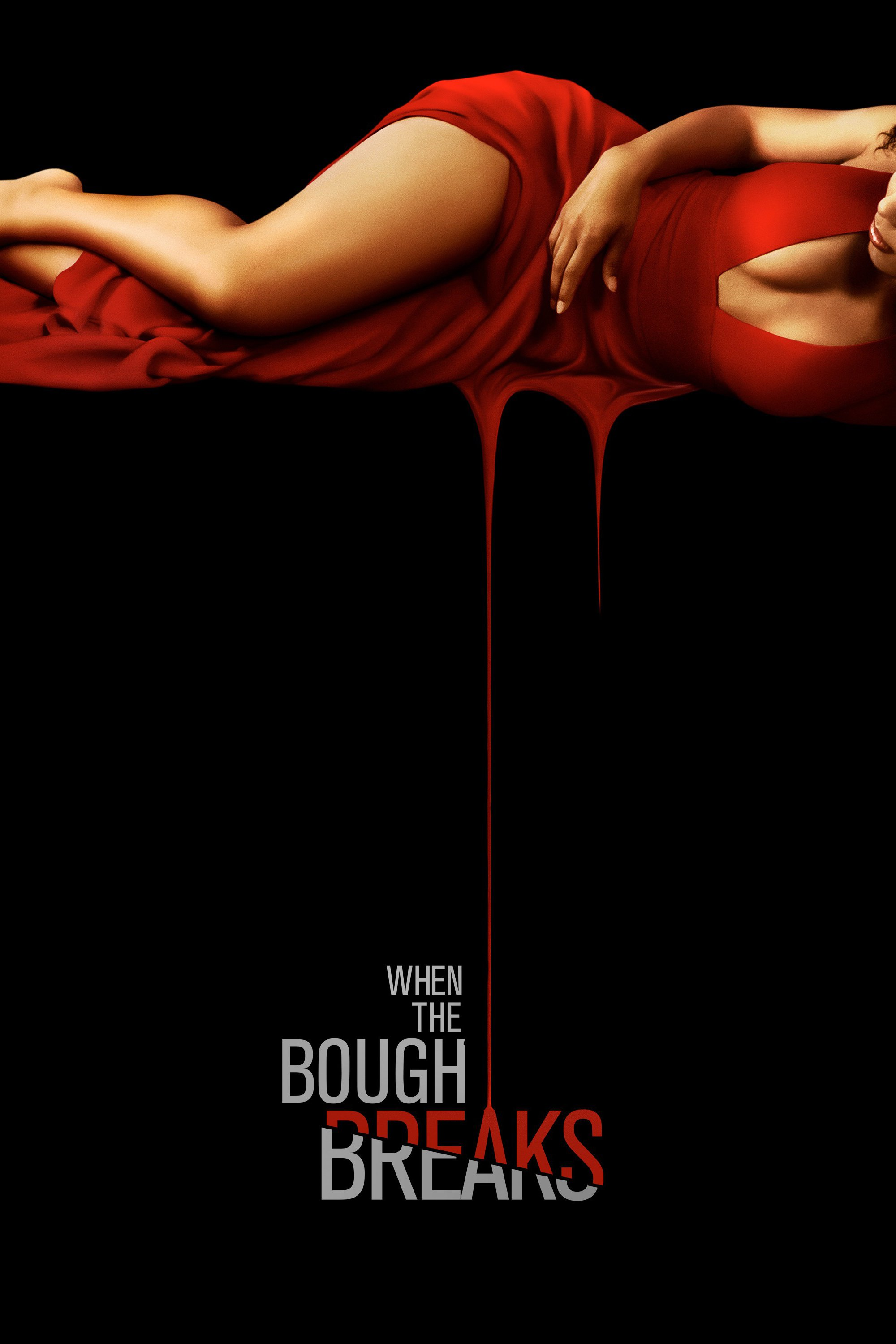 """Poster for the movie """"When the Bough Breaks"""""""