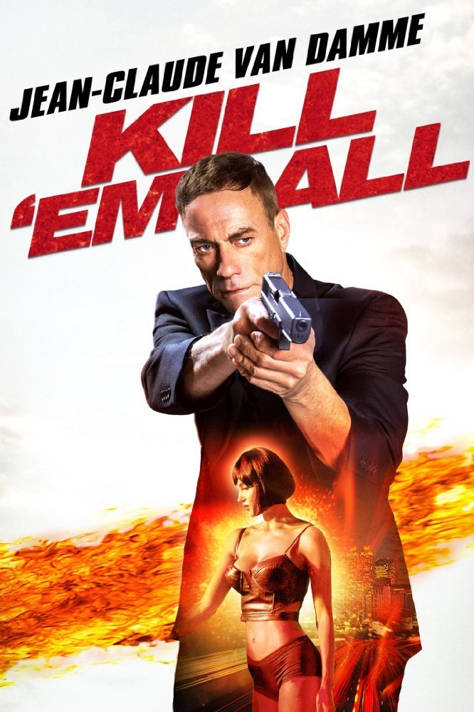 """Poster for the movie """"Kill 'em All"""""""
