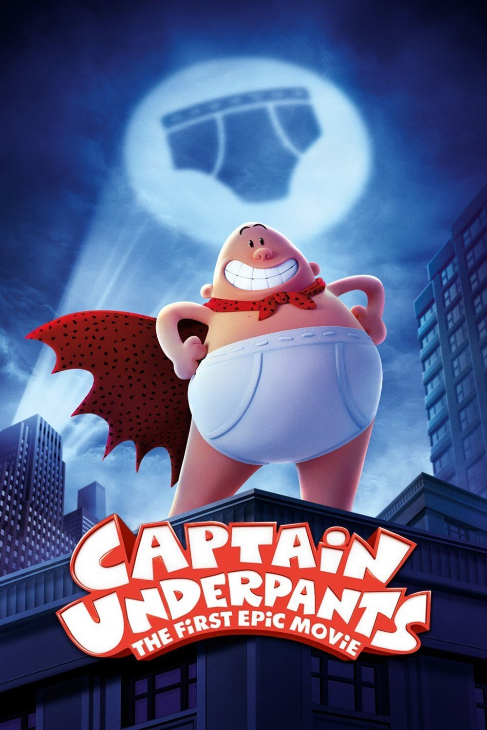"Poster for the movie ""Captain Underpants: The First Epic Movie"""