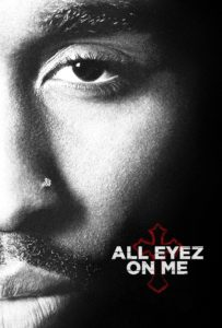 "Poster for the movie ""All Eyez on Me"""