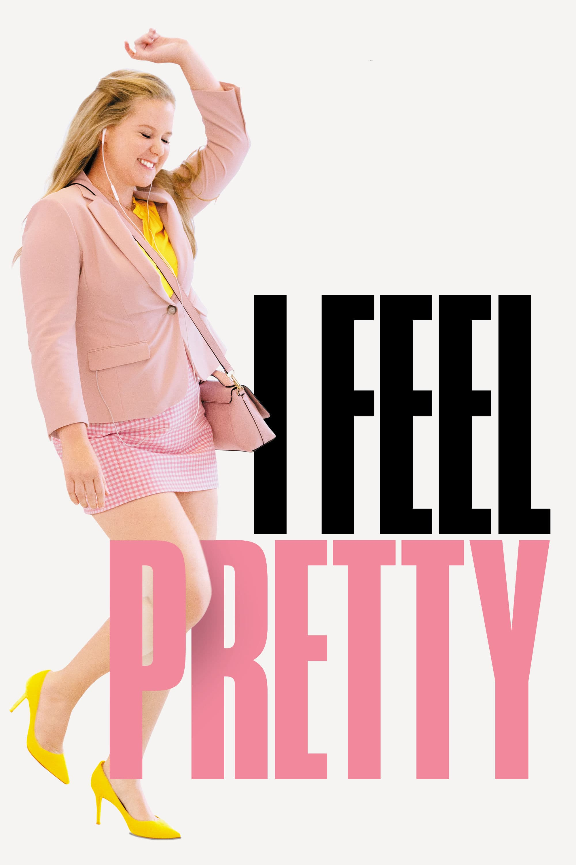"Poster for the movie ""I Feel Pretty"""