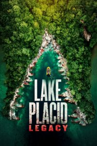 """Poster for the movie """"Lake Placid: Legacy"""""""