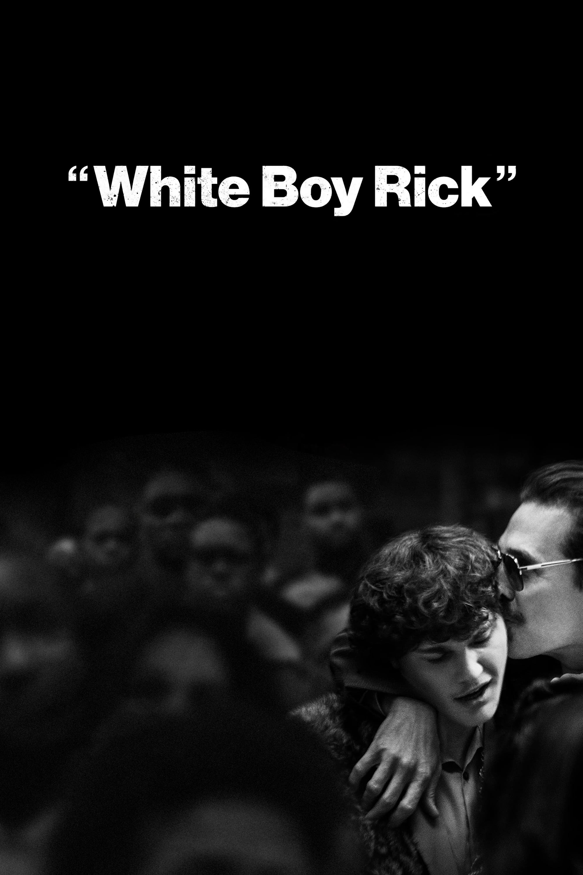 "Poster for the movie ""White Boy Rick"""