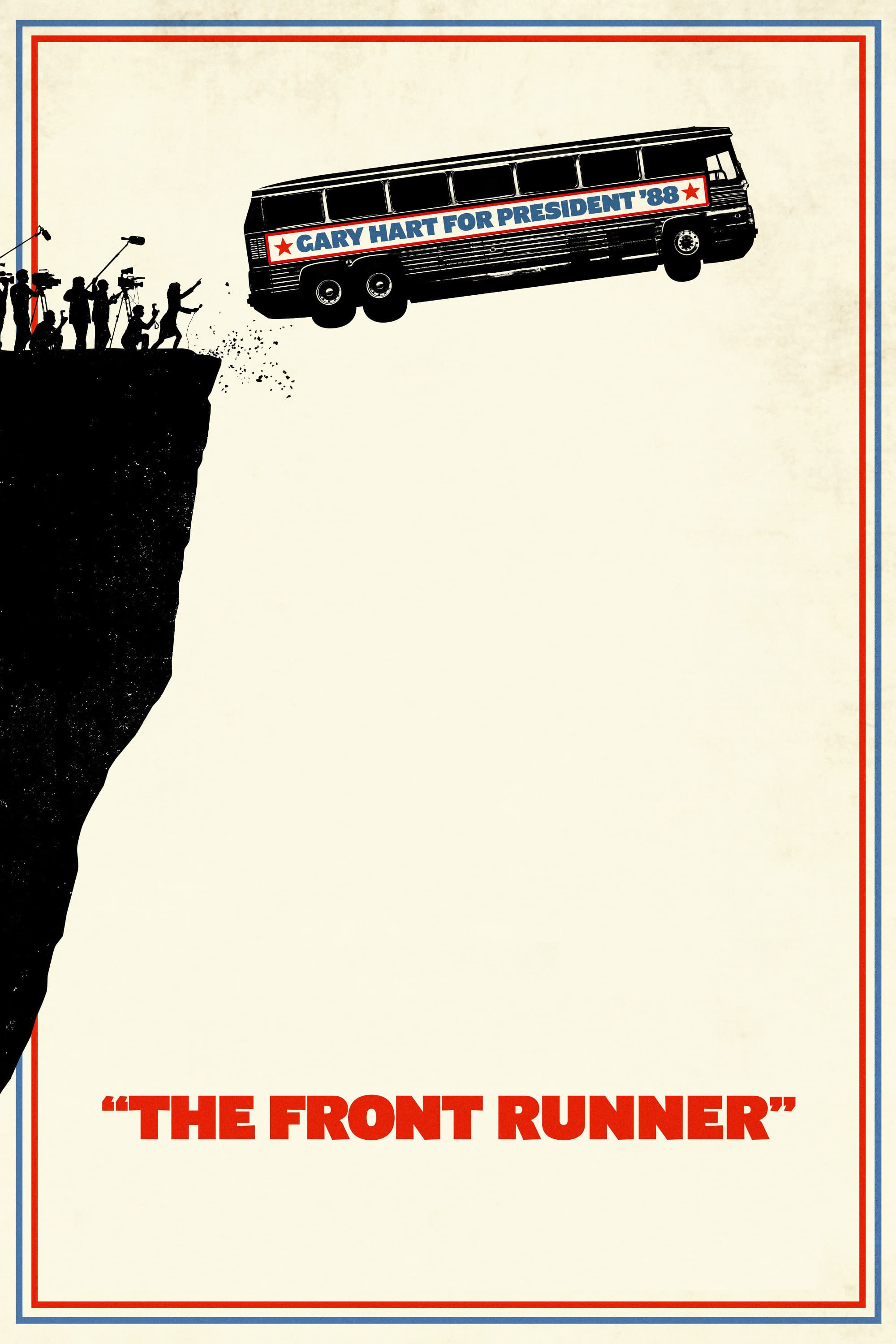 "Poster for the movie ""The Front Runner"""