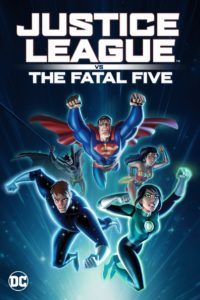 """Poster for the movie """"Justice League vs. the Fatal Five"""""""