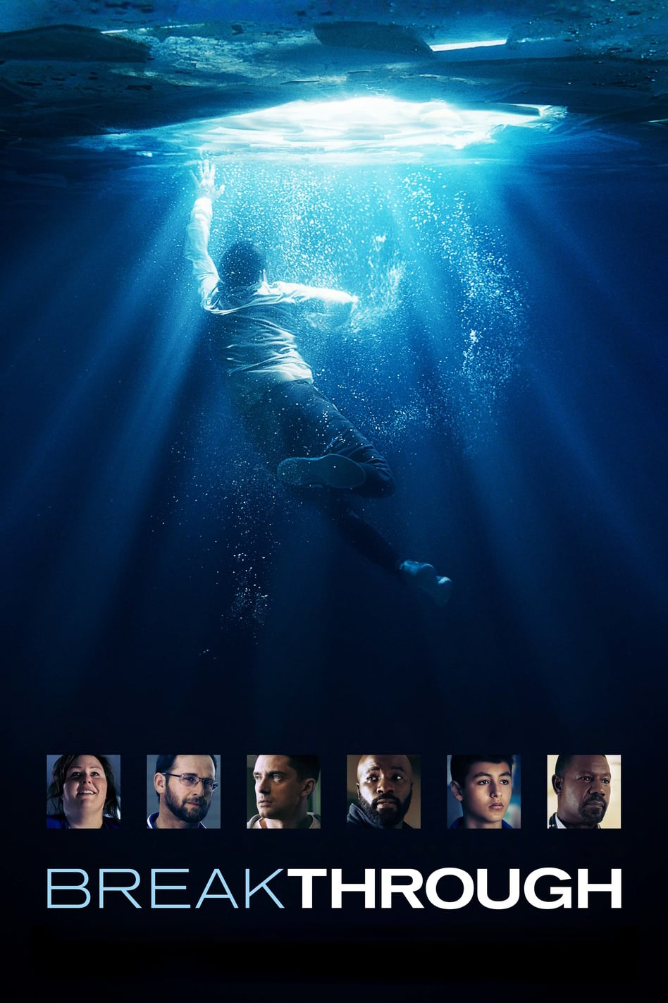 "Poster for the movie ""Breakthrough"""