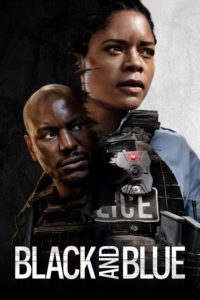 "Poster for the movie ""Black and Blue"""