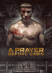 """Poster for the movie """"A Prayer Before Dawn"""""""