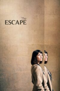 """Poster for the movie """"The Escape"""""""