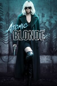 """Poster for the movie """"Atomic Blonde"""""""