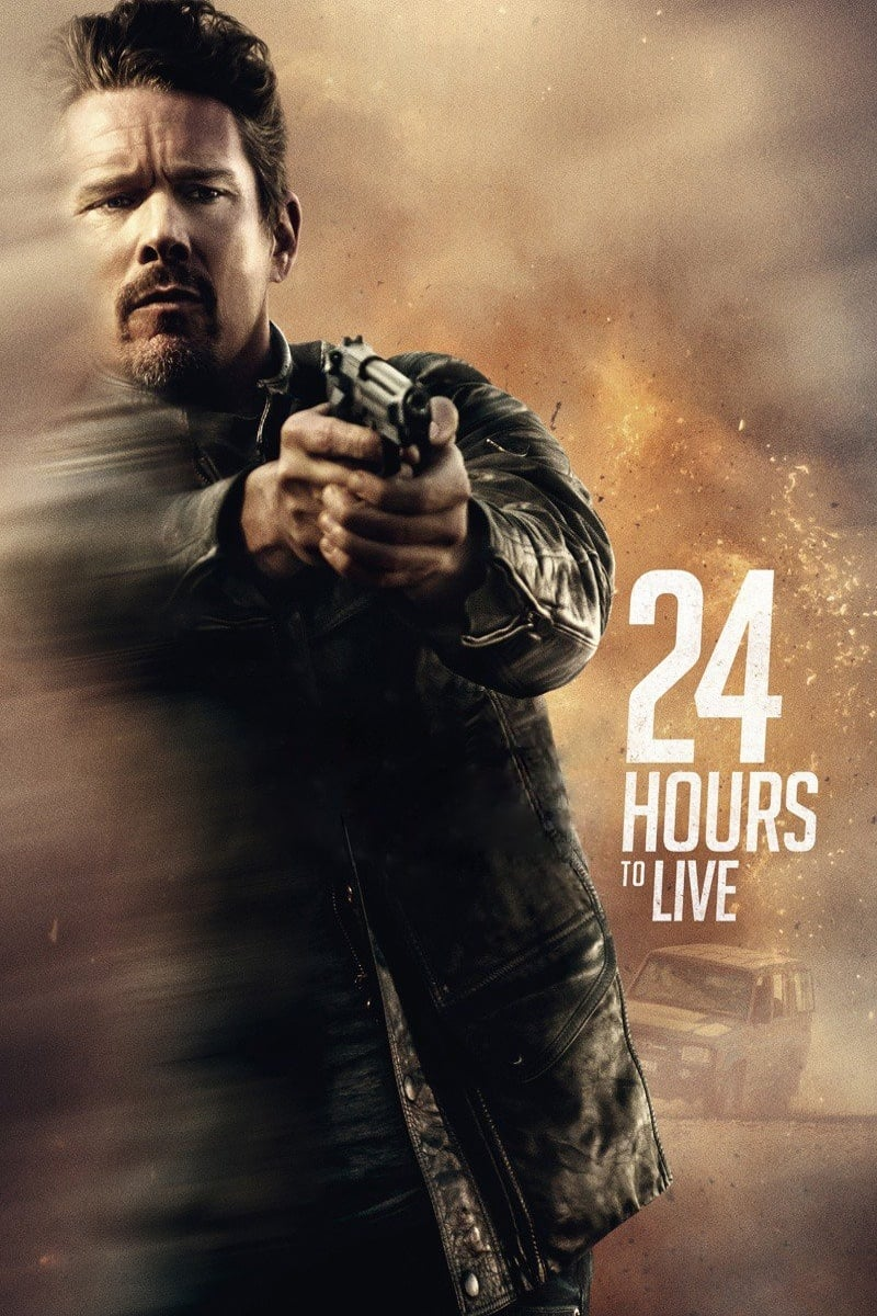 """Poster for the movie """"24 Hours to Live"""""""