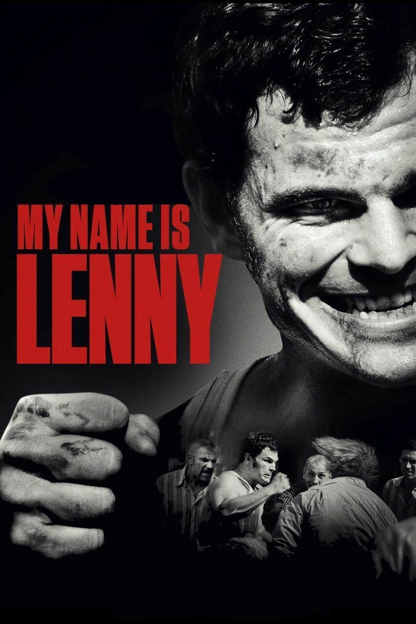 "Poster for the movie ""My Name Is Lenny"""