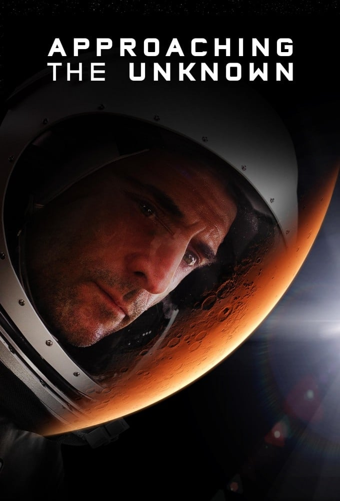 "Poster for the movie ""Approaching the Unknown"""