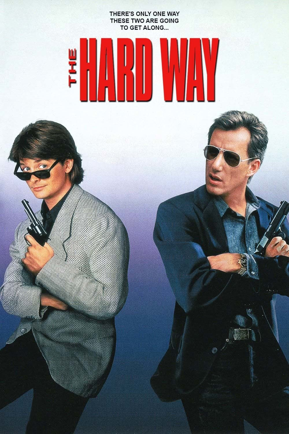 """Poster for the movie """"The Hard Way"""""""