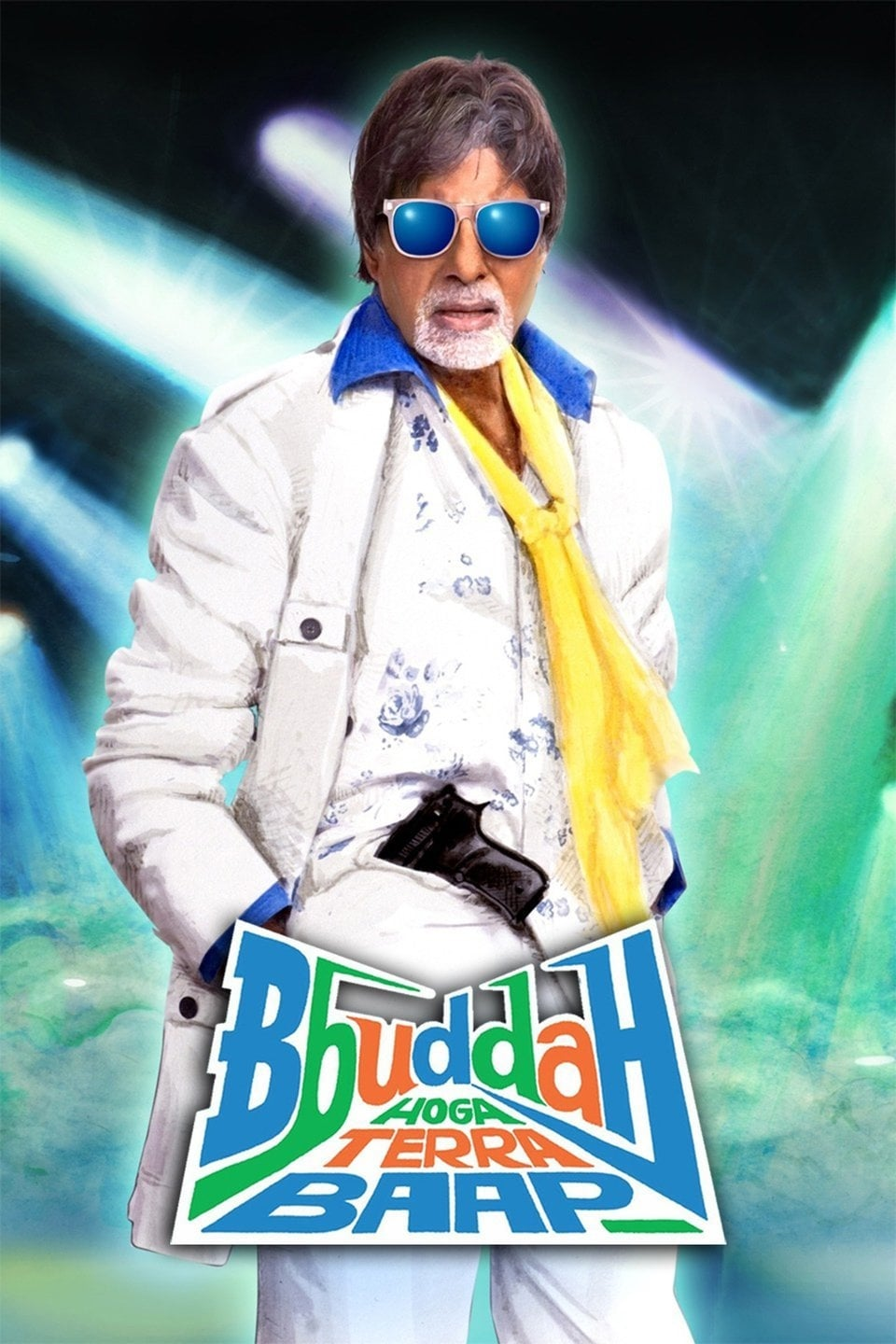"Poster for the movie ""Bbuddah Hoga Terra Baap"""